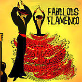 Fabulous Flamenco by Various Artists