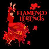 Flamenco Legends by Various Artists