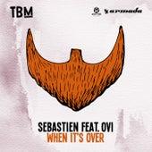 When It's Over von Sebastien