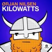 Kilowatts von Orjan Nilsen