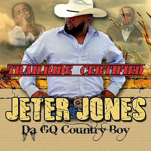 Trailride Certified by Jeter Jones