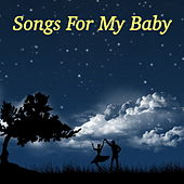 Songs For My Baby de Various Artists