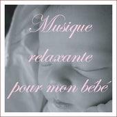 Musique relaxante pour mon bébé de Various Artists