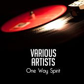 One Way Spirit de Various Artists
