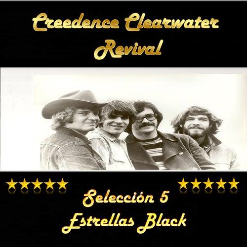 Creedence Clearwater Revival: Selección 5 Estrellas Black de Creedence Clearwater Revival