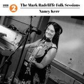 The Mark Radcliffe Folk Sessions: Nancy Kerr by Nancy Kerr
