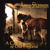 A Celebration of Old England by Anna Shannon