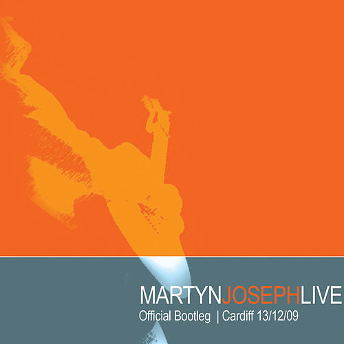 Official Bootleg, Vol  1 (Live Cuts 92-08) by Martyn Joseph : Napster