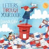 Letters Through Your Door von David Gibb