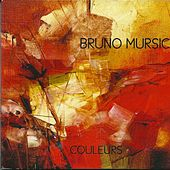Couleurs by Bruno Mursic