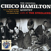 Live at The Strollers by Chico Hamilton