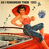 As I Remember Them 1953 by Various Artists