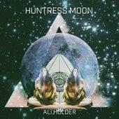 Huntress Moon by Ali Holder