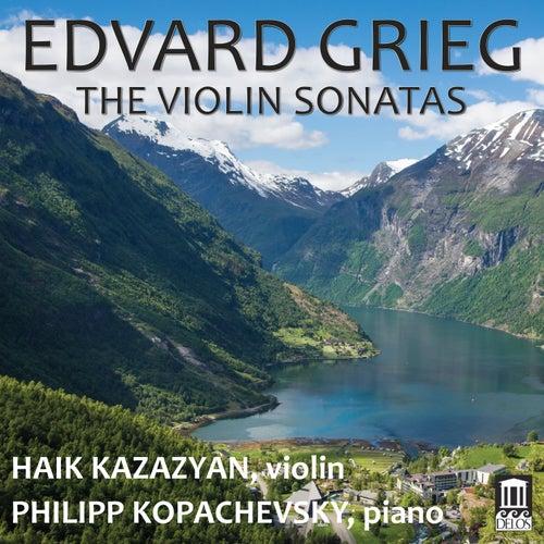 Grieg: The Violin Sonatas by Haik Kazazyan