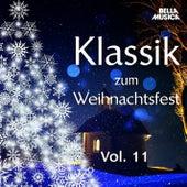 Klassik zum Weihnachtsfest, Vol. 11 by Various Artists