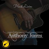 Hard Livin de Anthony Armstrong Jones