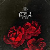 Roses by Michelle Simonal