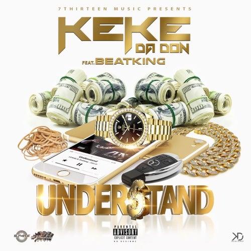 Understand by Lil' Keke