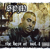The Best of the Best, Vol. 4 by South Park Mexican