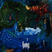 Hang by Foxygen