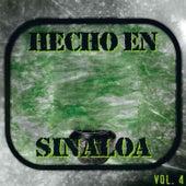 Hecho en Sinaloa, Vol. 4 by Various Artists