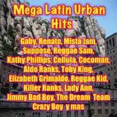 Mega Latin Urban Hits by Various Artists
