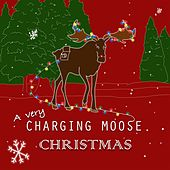 A Very Charging Moose Christmas de Various Artists