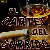 Cartel Del Corrido, Vol. 1 by Various Artists