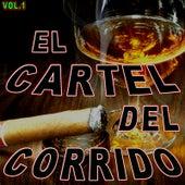 Cartel Del Corrido, Vol. 1 de Various Artists