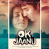 OK Jaanu (Original Motion Picture Soundtrack) by A.R. Rahman