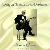 Roman Guitar (Analog Source Remaster 2017) by Tony Mottola