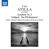 Can Atilla: Symphony No. 2 in C Minor