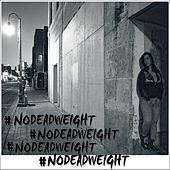 #Nodeadweight by Osi