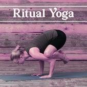 Ritual Yoga – Asian Nature Sounds, Yoga Music, Mantra, Zen, Chakra, Deep Meditation, Music for Background to Yoga by Yoga Music