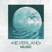 Neverland Music – Relaxing Music for Sleeping, Sleep Music, Dreams, Nap Time Music, Sleeping Songs by Deep Sleep Music Academy