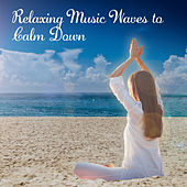 Relaxing Music Waves to Calm Down – New Age Relaxation, Soft Music, Stress Relief, Peaceful Mind by Nature Sound Series
