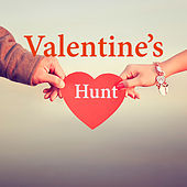 Valentine's Hunt by Various Artists