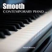 Smooth Contemporary Piano, Vol. 1 by Patrick Péronne