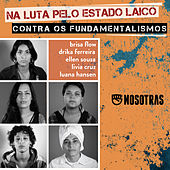 Na Luta pelo Estado Laico Contra os Fundamentalismos de Various Artists