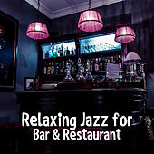 Relaxing Jazz for Bar & Restaurant – Best Background Jazz Music, Moonlight Piano, Rest a Bit, Chilled Jazz, Mellow Sounds by Gold Lounge