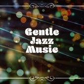 Gentle Jazz Music – Relaxing Jazz Instrumental, The Best of Jazz Hits de Acoustic Hits