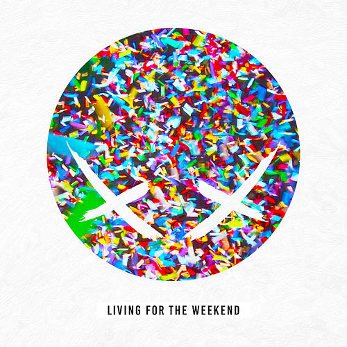Living For The Weekend by Modestep