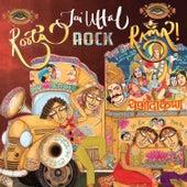 Roots, Rock, Rama! by Jai Uttal