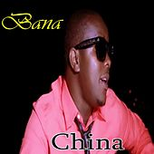China by Bana