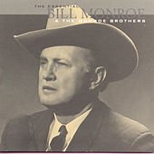 The Essential Bill Monroe & The Monroe Brothers by Bill Monroe