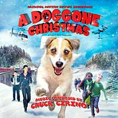 A Doggone Christmas (Original Motion Picture Soundtrack) by Various Artists