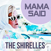 Mama Said de The Shirelles