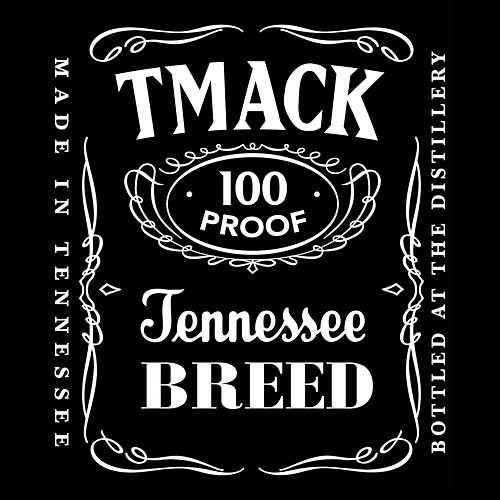 100 Proof by TMacK