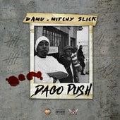 Dago Push von Mitchy Slick