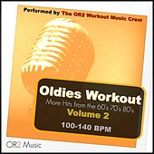 Oldies Workout, Vol. 2 (Hits from the 60's, 70's and 80's) by OR2 Workout Music Crew